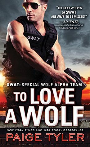 Review: 'To Love a Wolf' by Paige Tyler