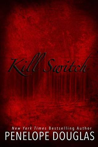 Review: 'Kill Switch' by Penelope Douglas