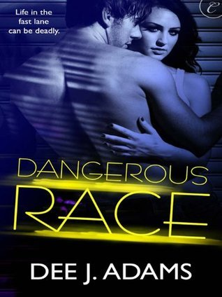 Review: 'Dangerous Race' by Dee J. Adams