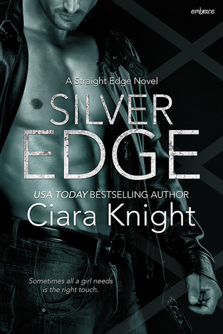 Review: 'Silver Edge' by Ciara Knight