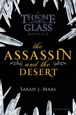 Review: 'The Assassin and the Desert' by Sarah J. Maas