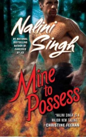 Review: 'Mine to Possess' by Nalini Singh