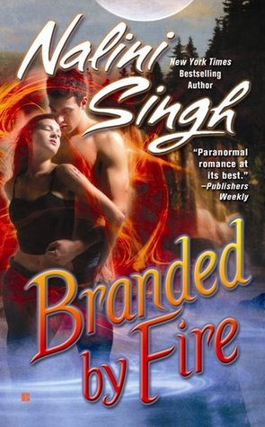 Review: 'Branded by Fire' by Nalini Singh