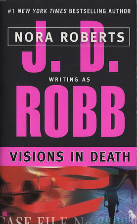 Review: 'Visions in Death' by J.D. Robb