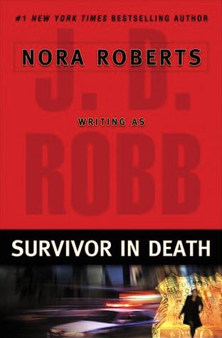 Review: 'Survivor in Death' by J.D. Robb #InDeathReadAlong