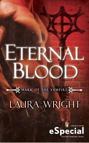 Review: 'Eternal Blood' by Laura Wright