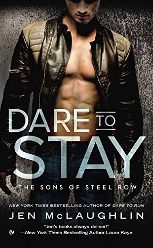 Review: 'Dare to Stay' by Jen McLaughlin