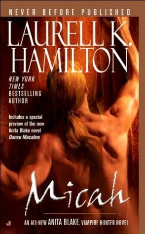 Review: 'Micah' by Laurell K. Hamilton