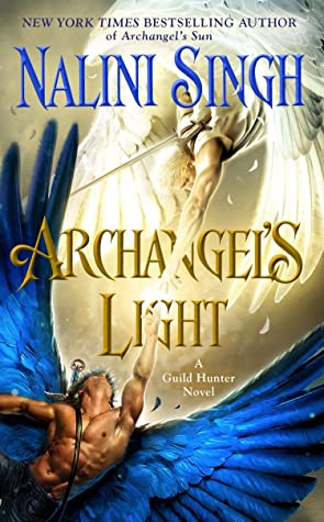 ARC Review: 'Archangel's Light' by Nalini Singh